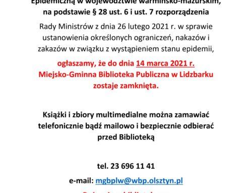 Biblioteka zamknięta do 14 marca 2021 r.